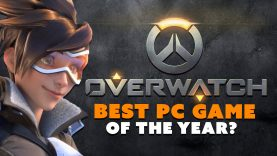 Overwatch: Best PC Game This Year SO FAR?