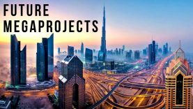 The World's Future MEGAPROJECTS: 2019-2040's (Season 2 – Complete)